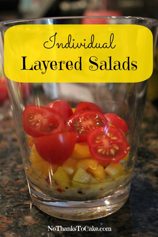 Individual Layered Salads | No Thanks to Cake - - Great idea for entertaining. So easy, and so impressive to your guests!