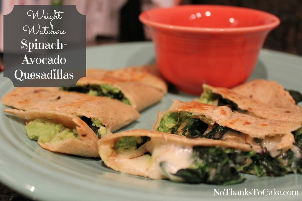 Weight Watchers Spinach-Avocado Quesadillas | No Thanks to Cake