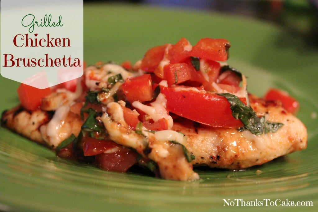 Grilled Chicken Bruschetta | No Thanks to Cake