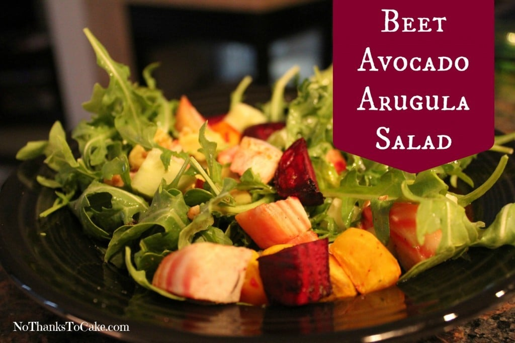 Beet Avocado Arugula Salad | No Thanks to Cake
