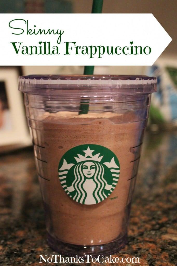 Skinny Vanilla Frappuccino | No Thanks to Cake