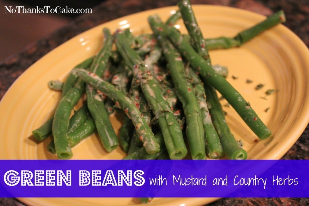 Weight Watchers Green Beans with Mustard and Country Herbs | No Thanks to Cake