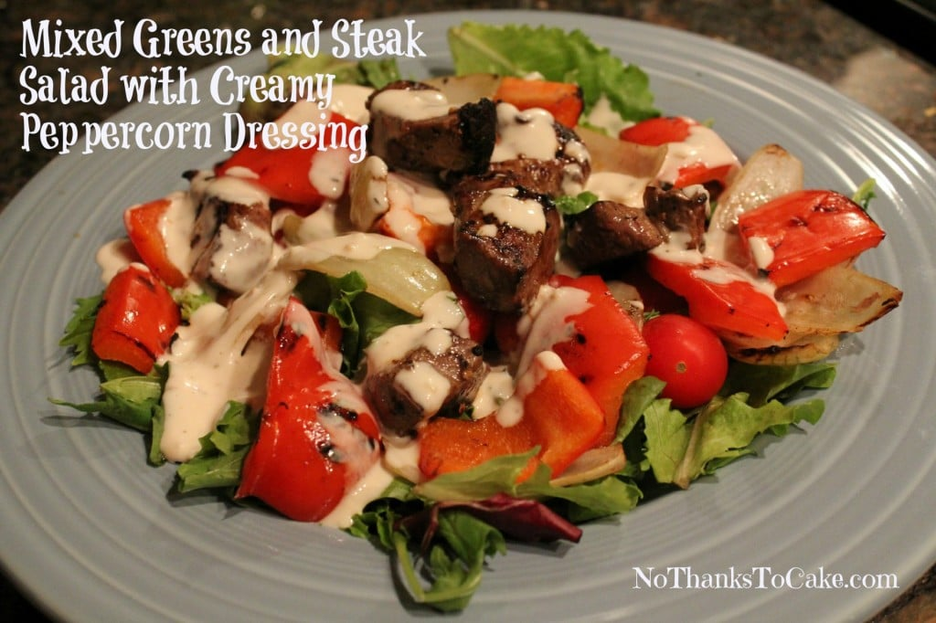 Mixed Greens and Steak Salad with Creamy Peppercorn Dressing {and a ...