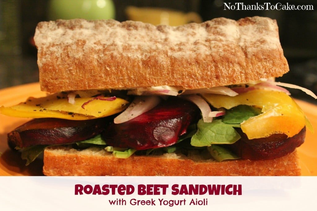 Roasted Beet Sandwich with Greek Yogurt Aioli | No Thanks to Cake