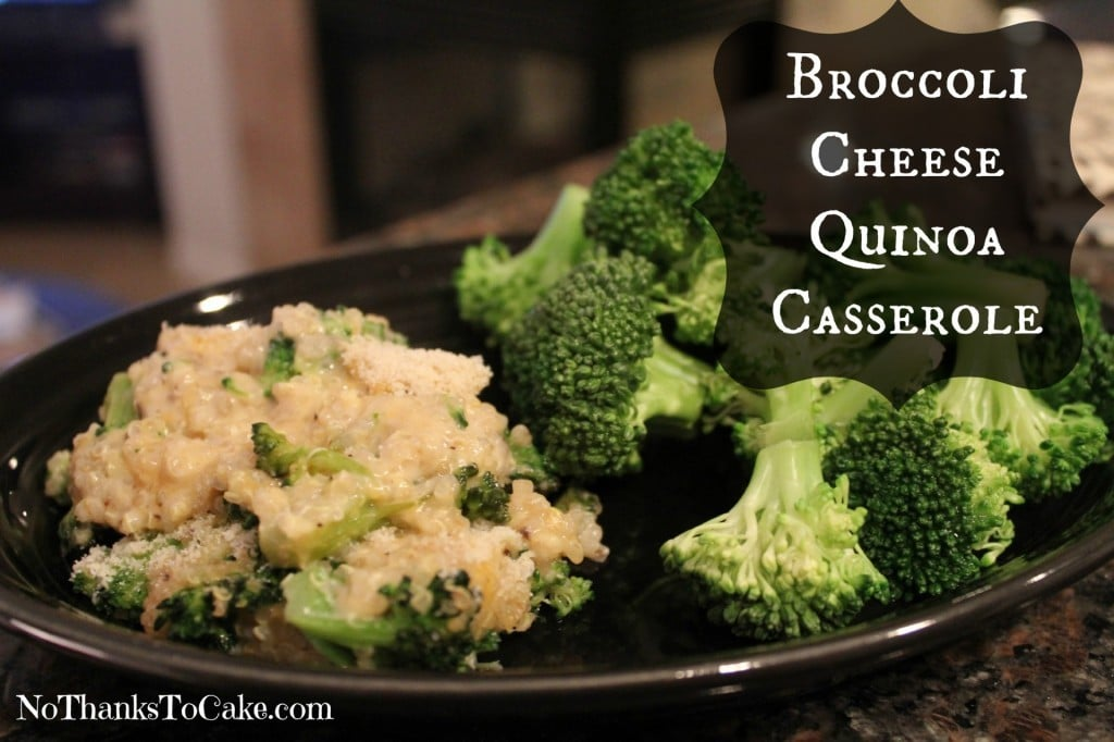 Cheesy Broccoli Quinoa Casserole | No Thanks to Cake