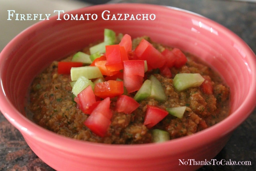Firefly Tomato Gazpacho | No Thanks to Cake