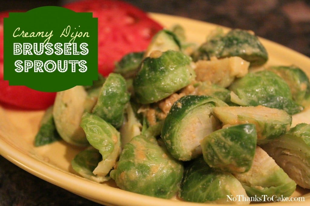 Creamy Dijon Brussels Sprouts | No Thanks to Cake