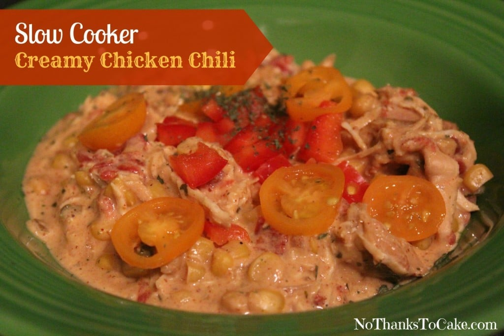 Slow Cooker Creamy Chicken Chili | No Thanks to Cake