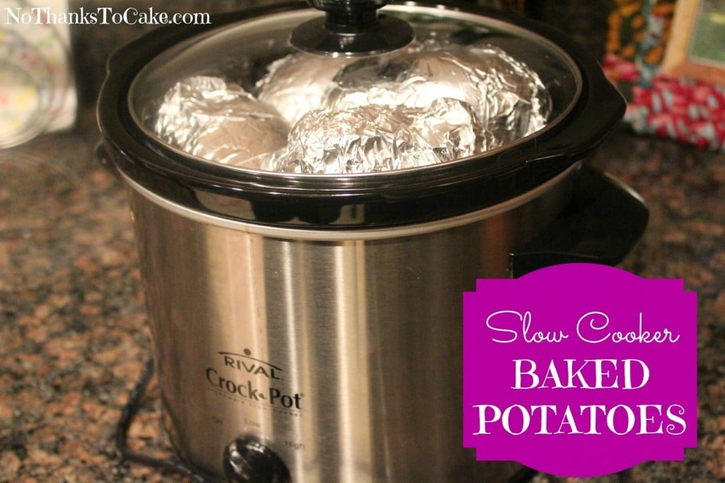 Slow Cooker Baked Potatoes | No Thanks to Cake