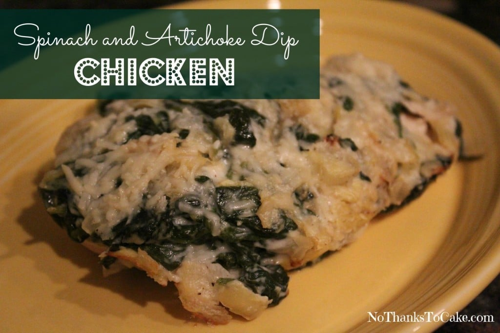 Spinach and Artichoke Dip Chicken | No Thanks to Cake