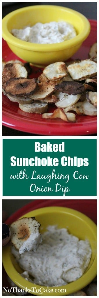 Baked Sunchoke Chips with Laughing Cow Onion Dip | No Thanks to Cake