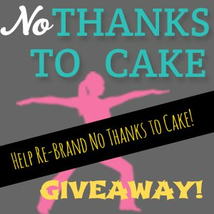NTTC Re-Brand Giveaway | No Thanks to Cake
