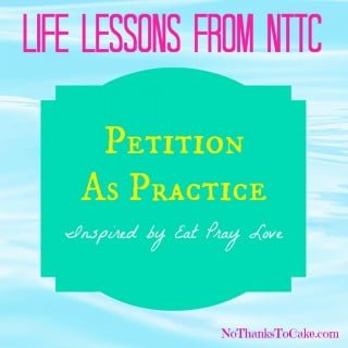 Life Lessons: Petition as Practice