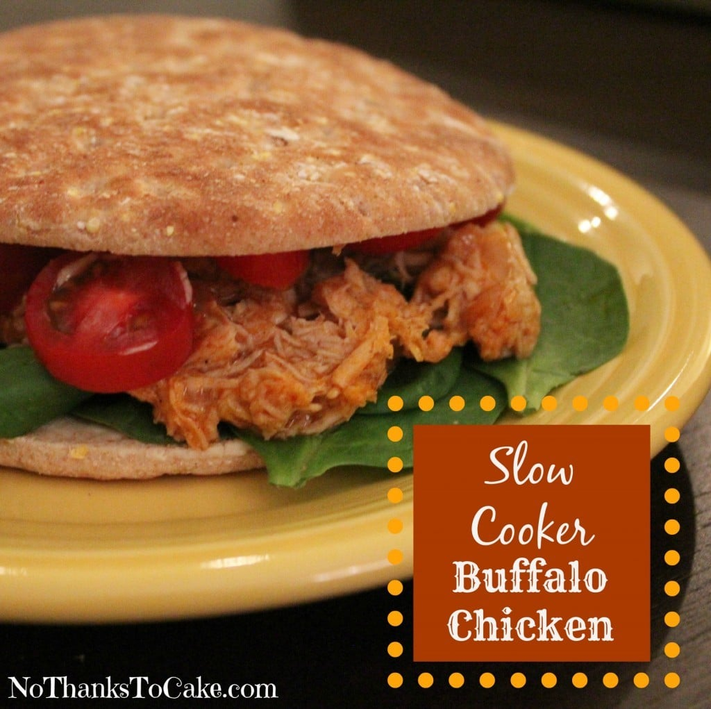 Slow Cooker Buffalo Chicken | No Thanks to Cake