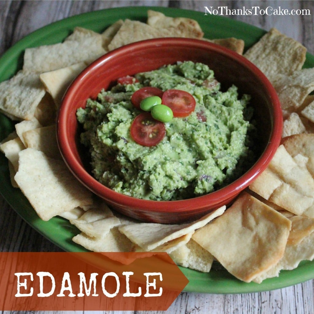 Edamole | No Thanks to Cake