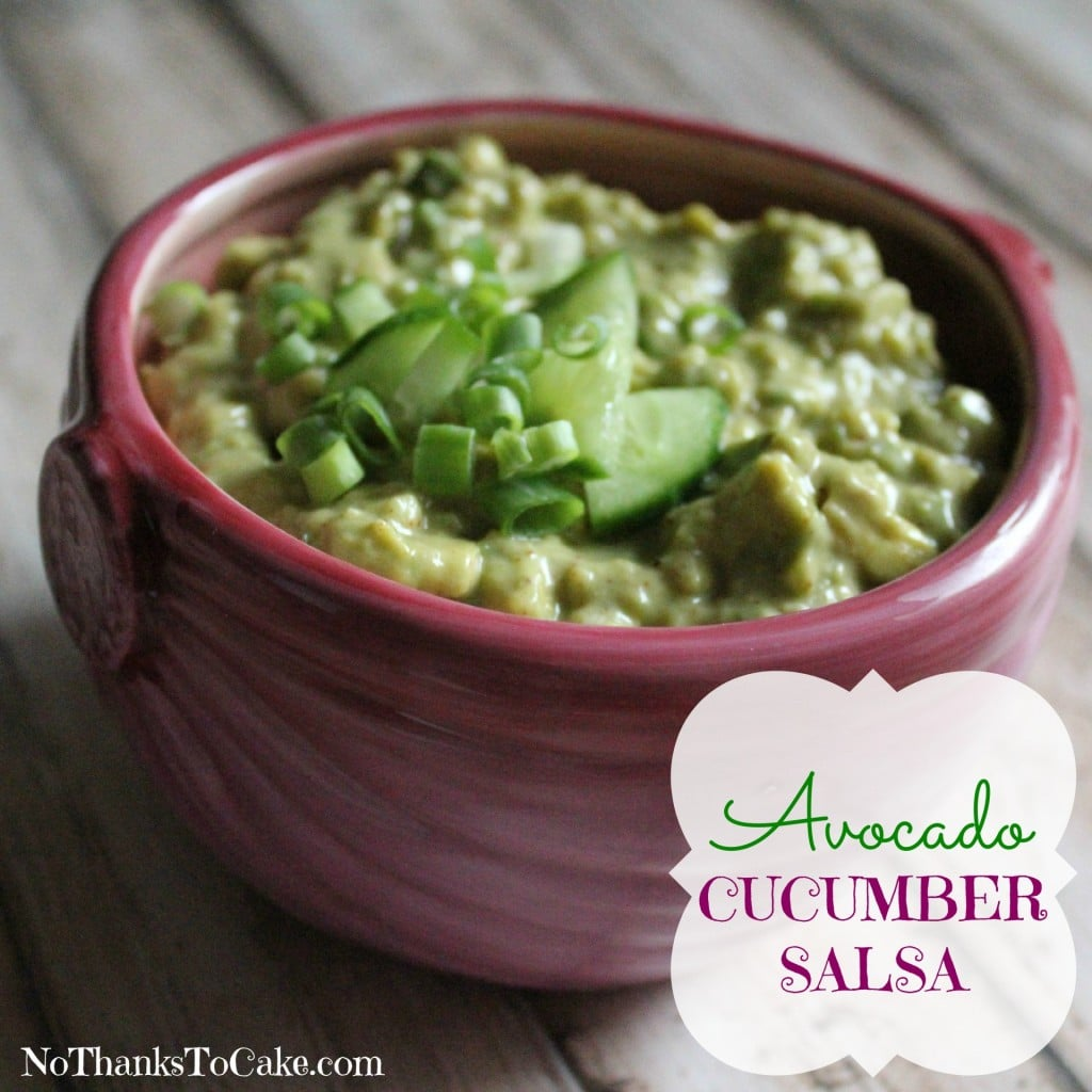 Cucumber Avocado Salsa and a {GIVEAWAY} - No Thanks to Cake