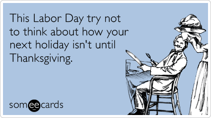 Labor Day | No Thanks to Cake