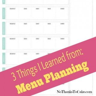 3 Things I Learned from Menu Planning