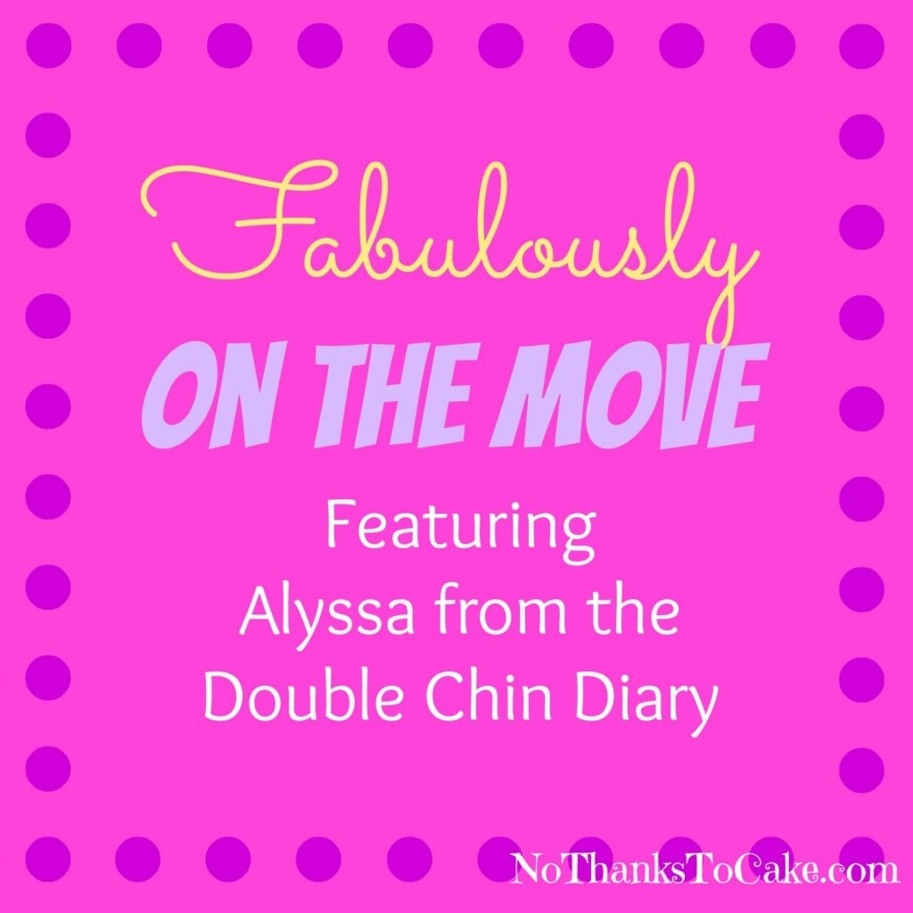 Fabulously on the Move Double Chin Diary | No Thanks to Cake