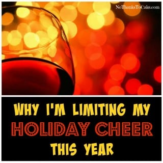 Why I'm Limiting My Holiday Cheer This Year