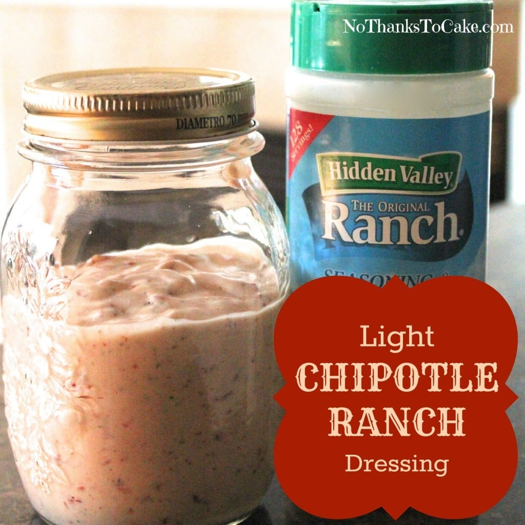 Light Chipotle Ranch Dressing | No Thanks to Cake