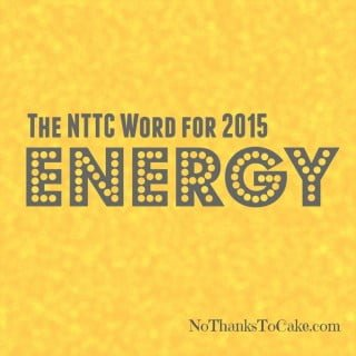 My Word for 2015:  Energy