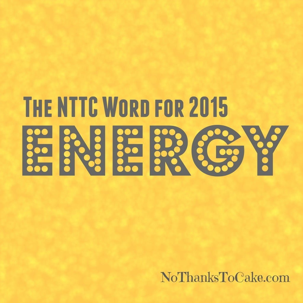 NTTC Word for 2015 | No Thanks to Cake