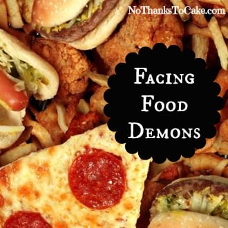 Facing Food Demons | No Thanks to Cake