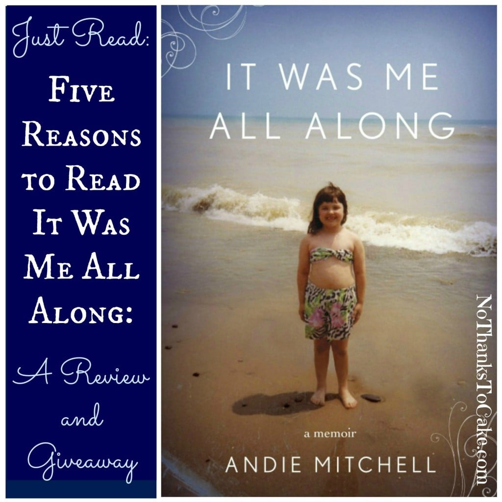 Just Read: Five Reasons to Read It Was Me All Along | No Thanks to Cake