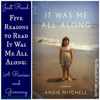 "5 Reasons to Read ""It Was Me All Along"" – A Review and {GIVEAWAY}"