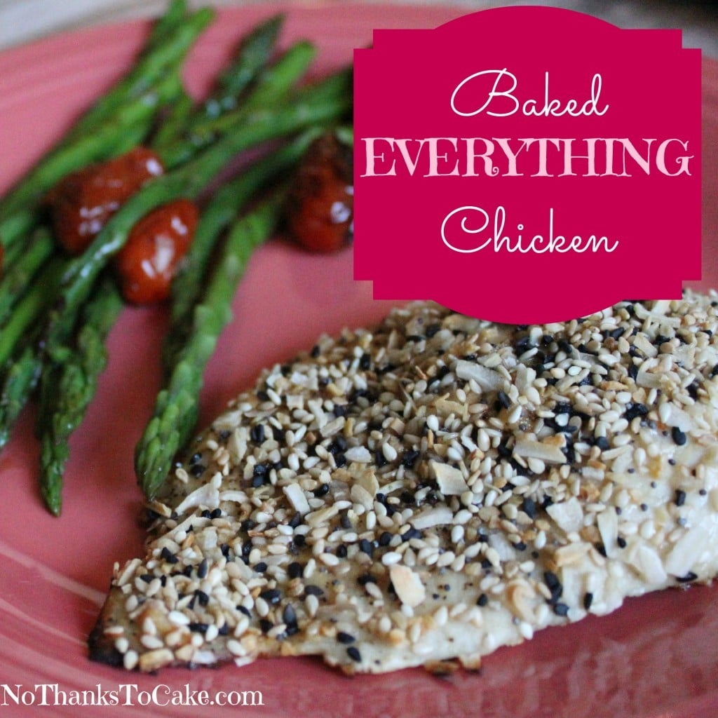 Baked Everything Chicken | No Thanks to Cake