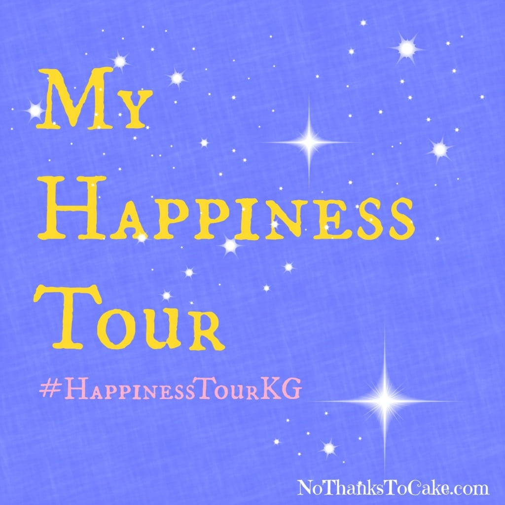 My Happiness Tour | No Thanks to Cake