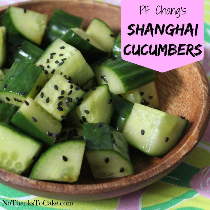 PF Chang's Shanghai Cucumbers | No Thanks to Cake