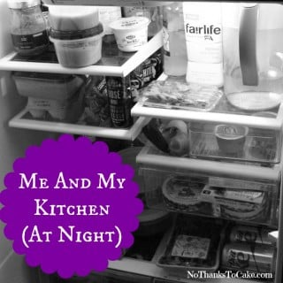#Realtalk:  Me and My Kitchen (at Night)