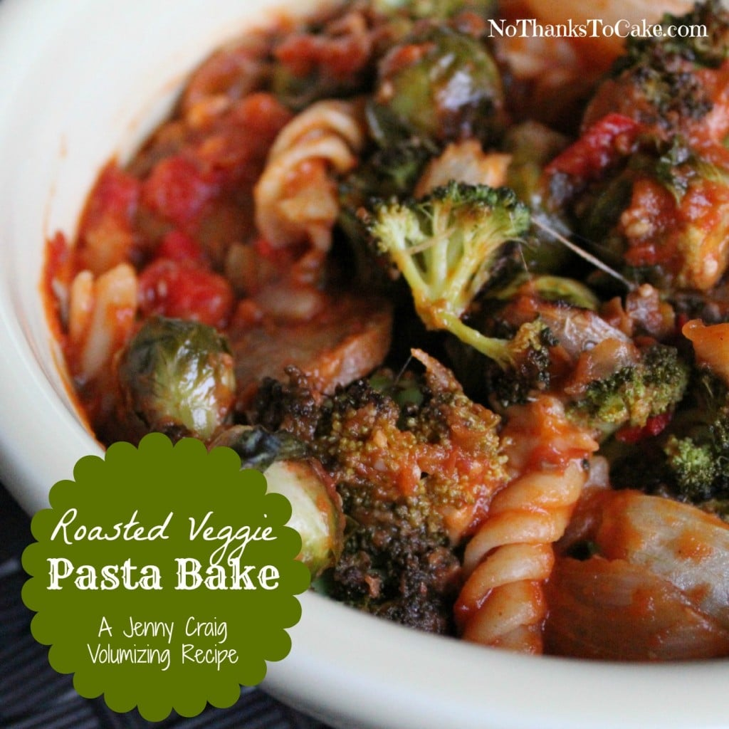 Roasted Veggie Pasta Bake | No Thanks to Cake