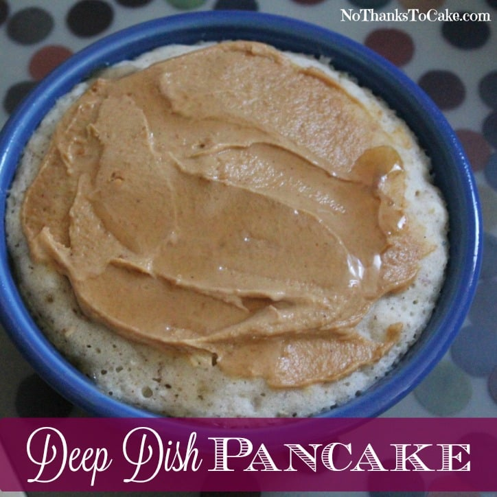 Deep Dish Pancake | No Thanks to Cake
