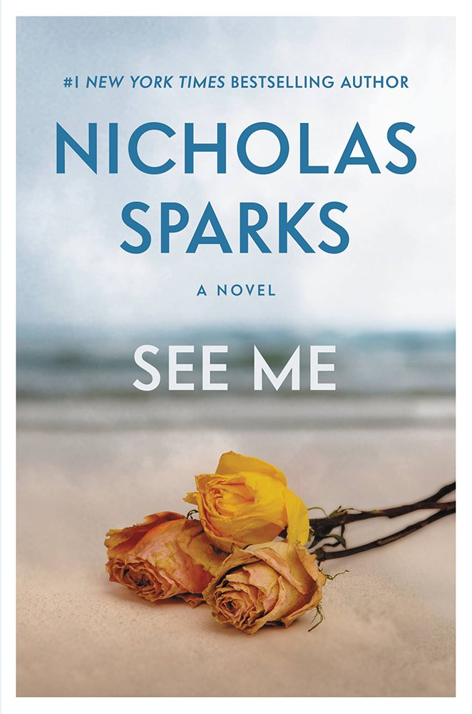 See Me Nicholas Sparks | No Thanks to Cake