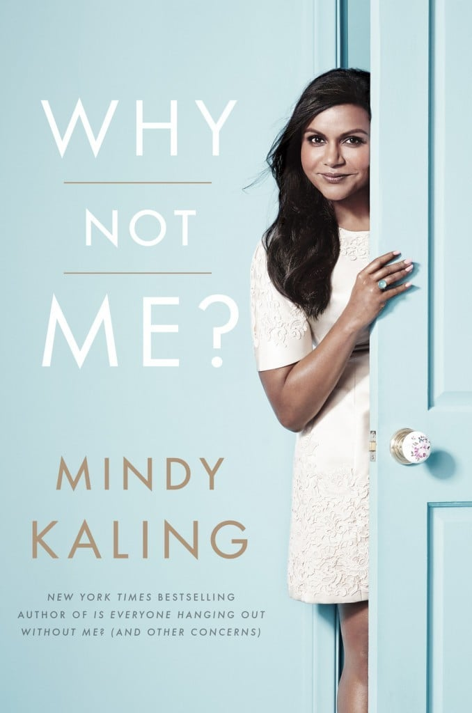 Why Not Me Mindy Kaling | No Thanks to Cake