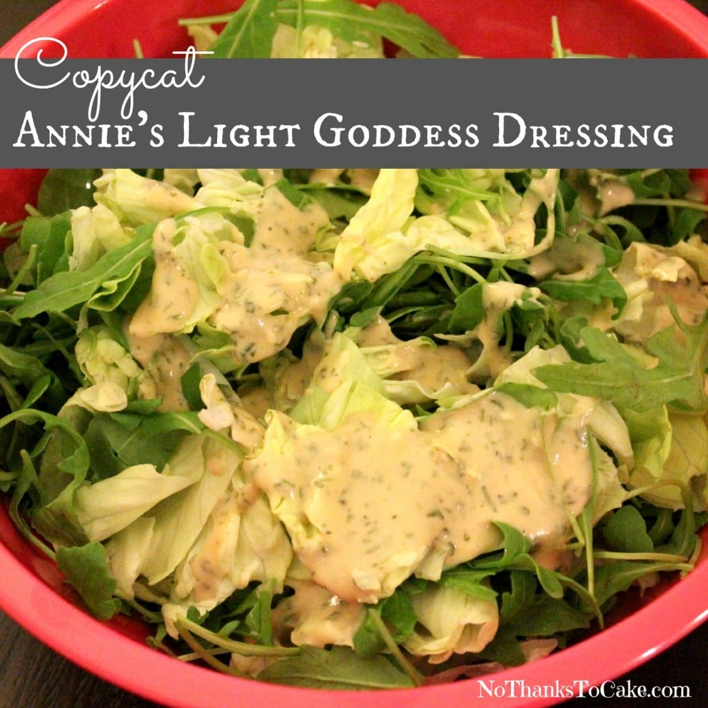 Copycat Annie's Light Goddess Dressing | No Thanks to Cake