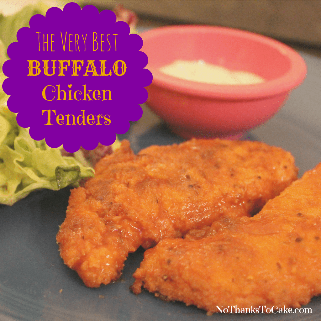 The Very Best Buffalo Chicken Tenders | No Thanks to Cake