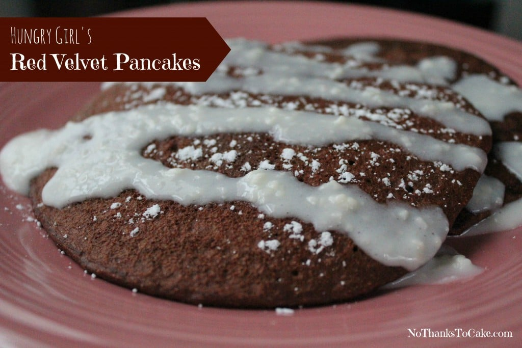 Hungry Girl's Red Velvet Pancakes | No Thanks to Cake