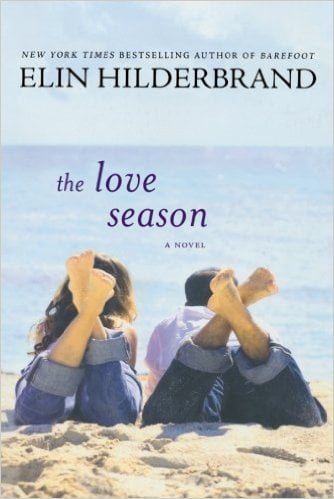 The Love Season Elin Hildebrand | No Thanks to Cake