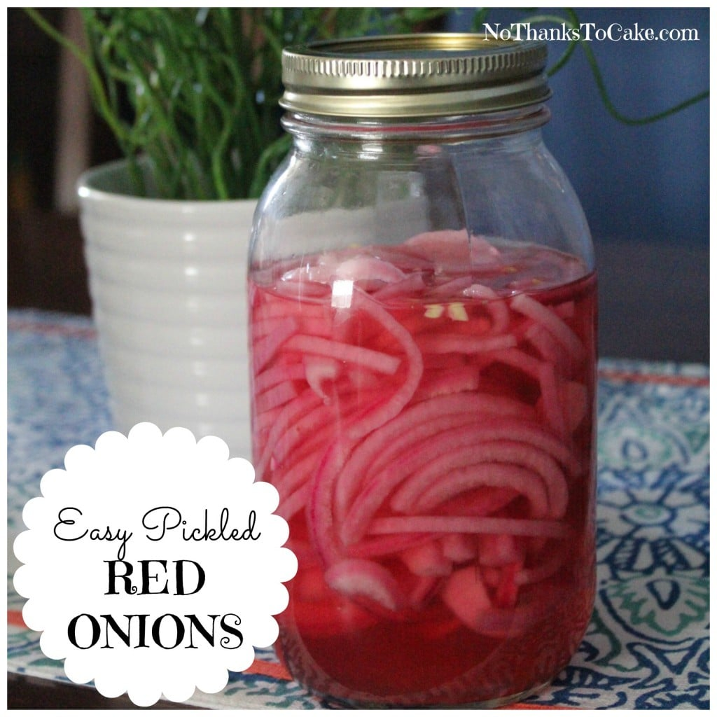 Easy Pickled Red Onions | No Thanks to Cake