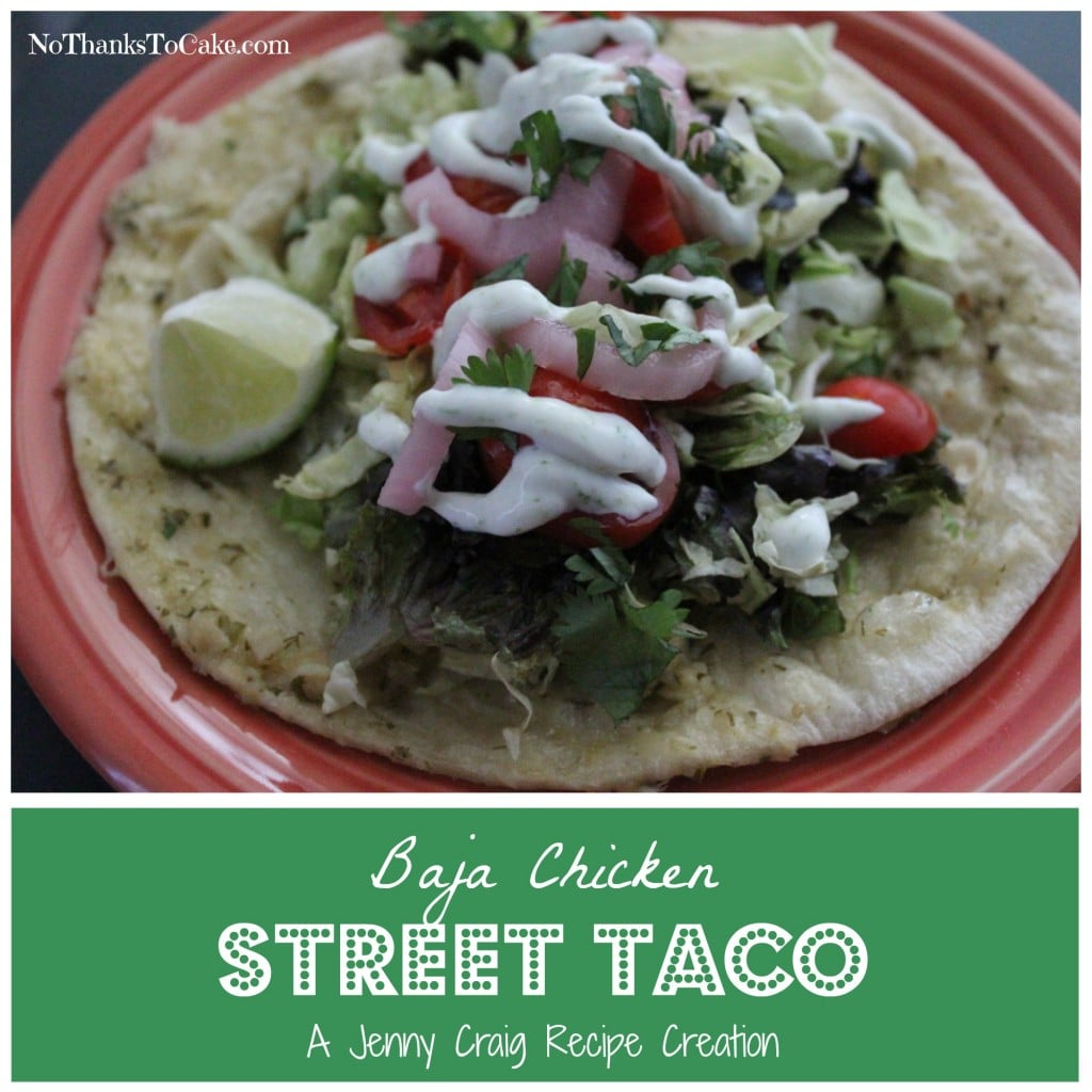 Jenny Craig Recipe Baja Chicken Street Taco | No Thanks to Cake
