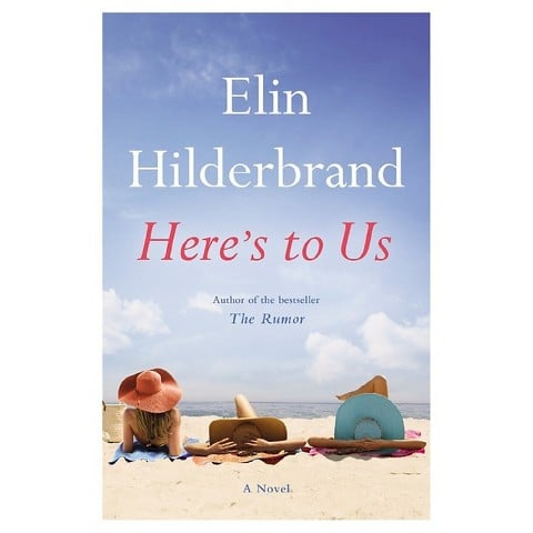 Here's To Us Elin Hilderbrand | No Thanks to Cake