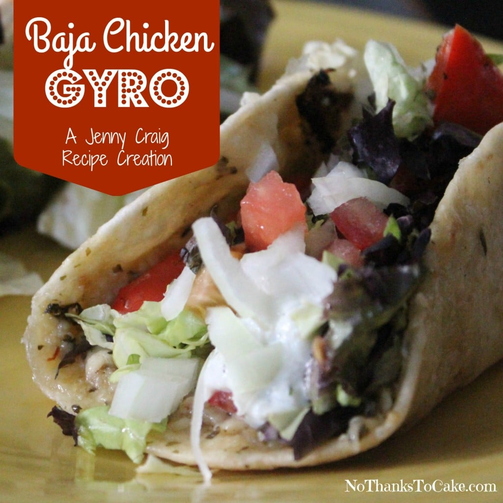 Jenny Craig Baja Chicken Gyro | No Thanks to Cake