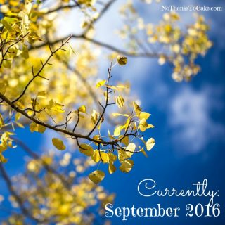 Currently:  September 2016
