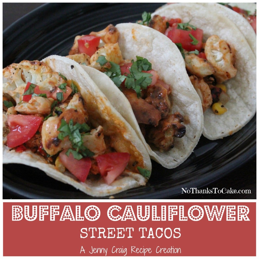Jenny Craig Buffalo Cauliflower Street Tacos | No Thanks to Cake