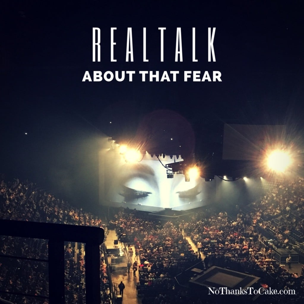 RealTalk: About that Fear | No Thanks to Cake