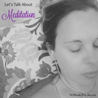 Let's Talk About Meditation